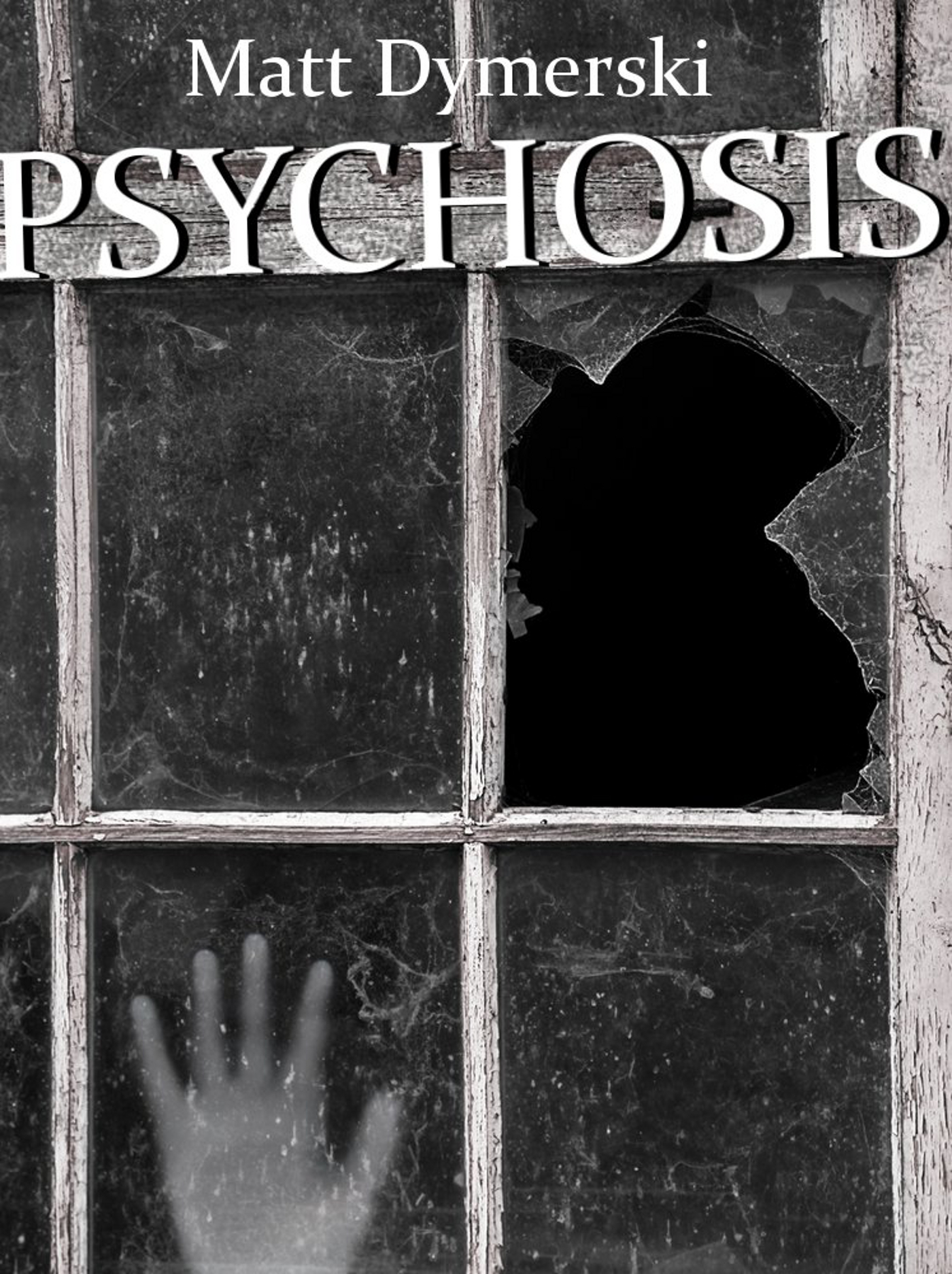 #freebooks – Psychosis: Tales of Horror, an Ebook by Matt Dymerski