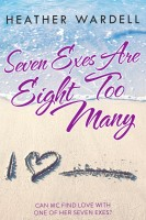 Heather Wardell - Seven Exes Are Eight Too Many