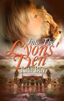 Rita Bay - Into The Lyons' Den