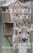 Sweet Journey Home by Wayne Luckmann