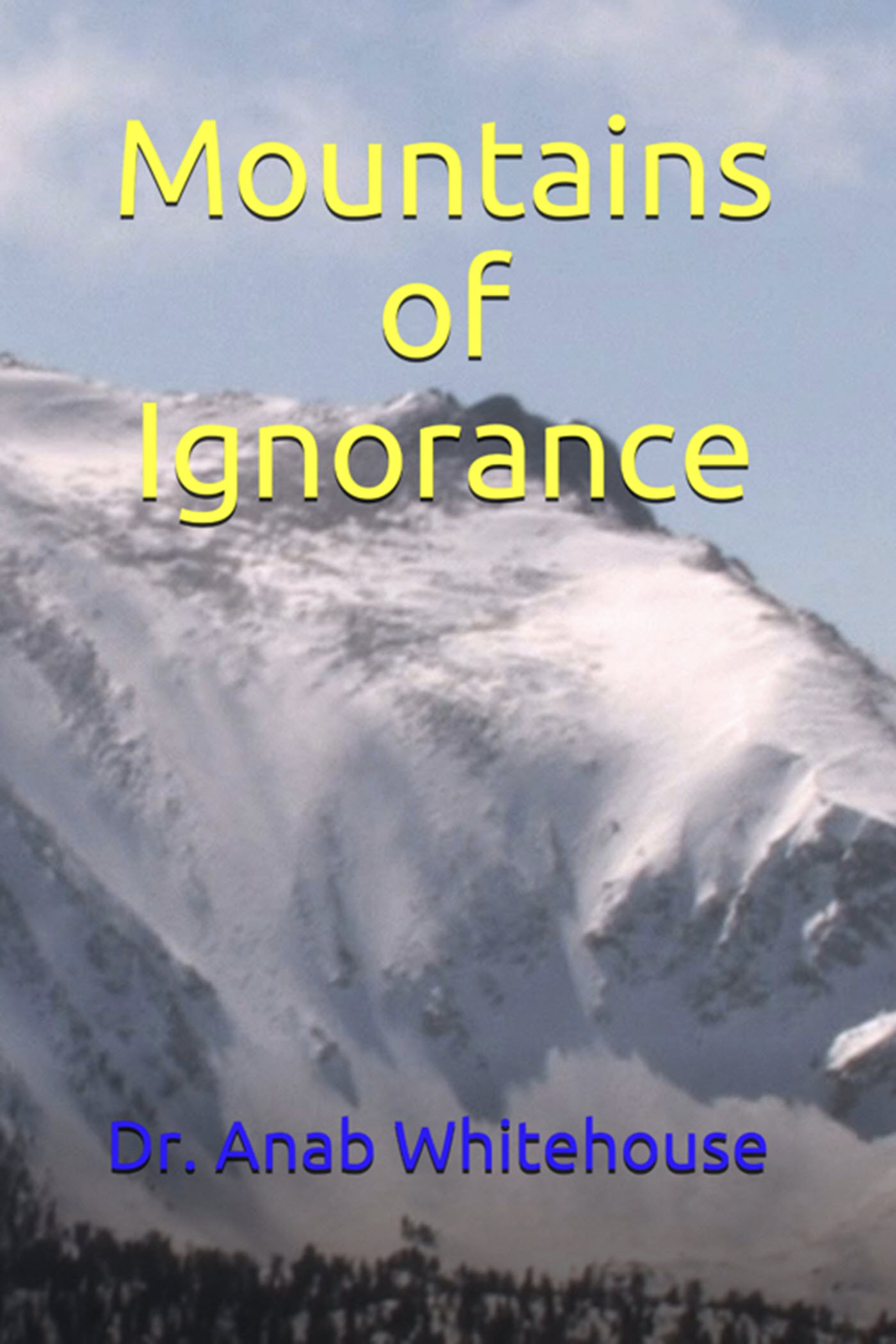 Mountains of Ignorance