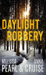 Daylight Robbery (An Aspen Falls Novel) by Melissa Pearl