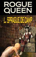 L. Sprague de Camp - Rogue Queen