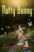 Nutty Bunny by Therese A. Kraemer
