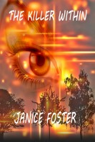 Janice Foster - The Killer Within