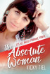 The Absolute Woman: It's All About Feminine Power by Vicky Tiel