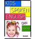Kids Spoken English Can Structure by Barakath