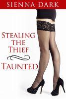 Sienna Dark - Taunted (Stealing the Thief #2)