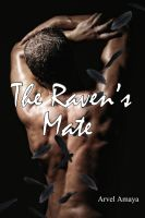 Arvel Amaya - The Raven's Mate (Fated #1)