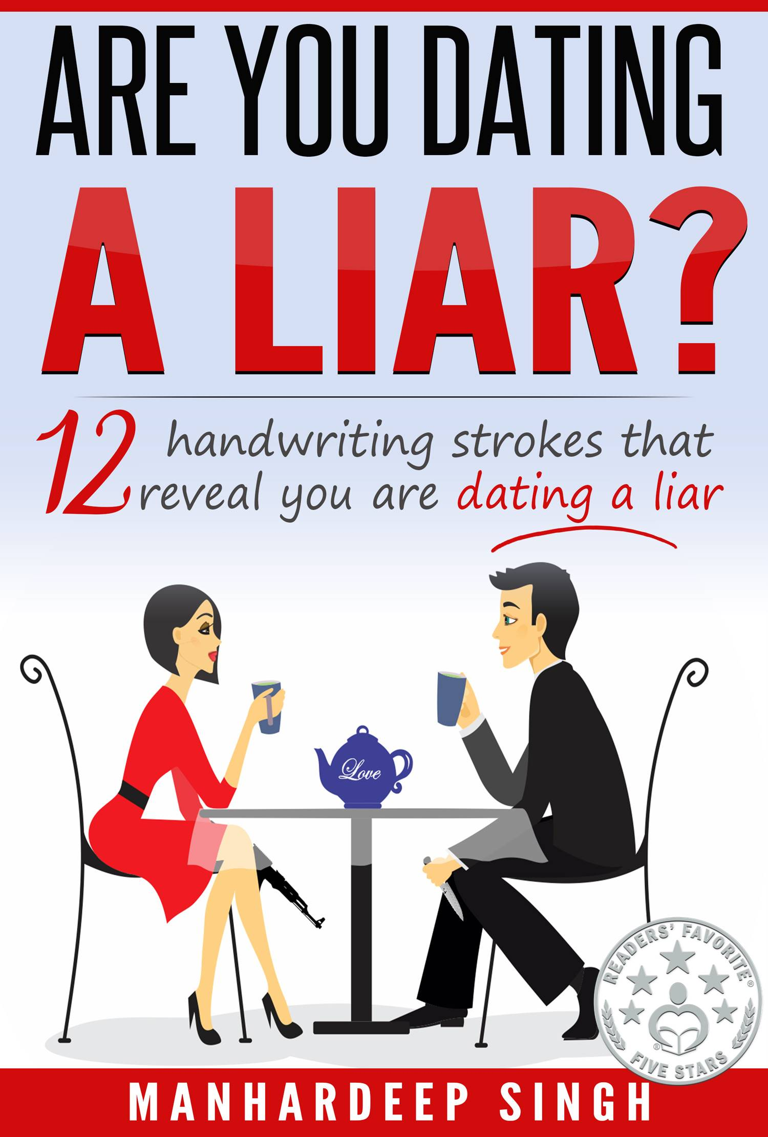 what to do when you are dating a liar
