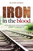 Richard Morris - Iron in the Blood