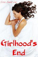 Vera Saint-Luc - Girlhood's End (Taboo Incest Erotica)