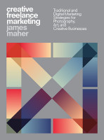 Creative Freelance Marketing: Traditional and Digital Marketing Strategies for P