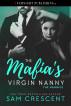 The Mafia's Virgin Nanny by Sam Crescent