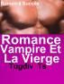 Romance Vampire Et La Vierge by Tugdiv Ts