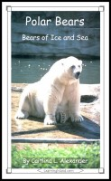 Caitlind L. Alexander - Polar Bears: Bears of Ice and Sea