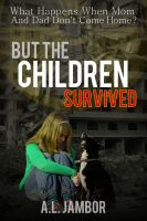 Cover for 'But the Children Survived'