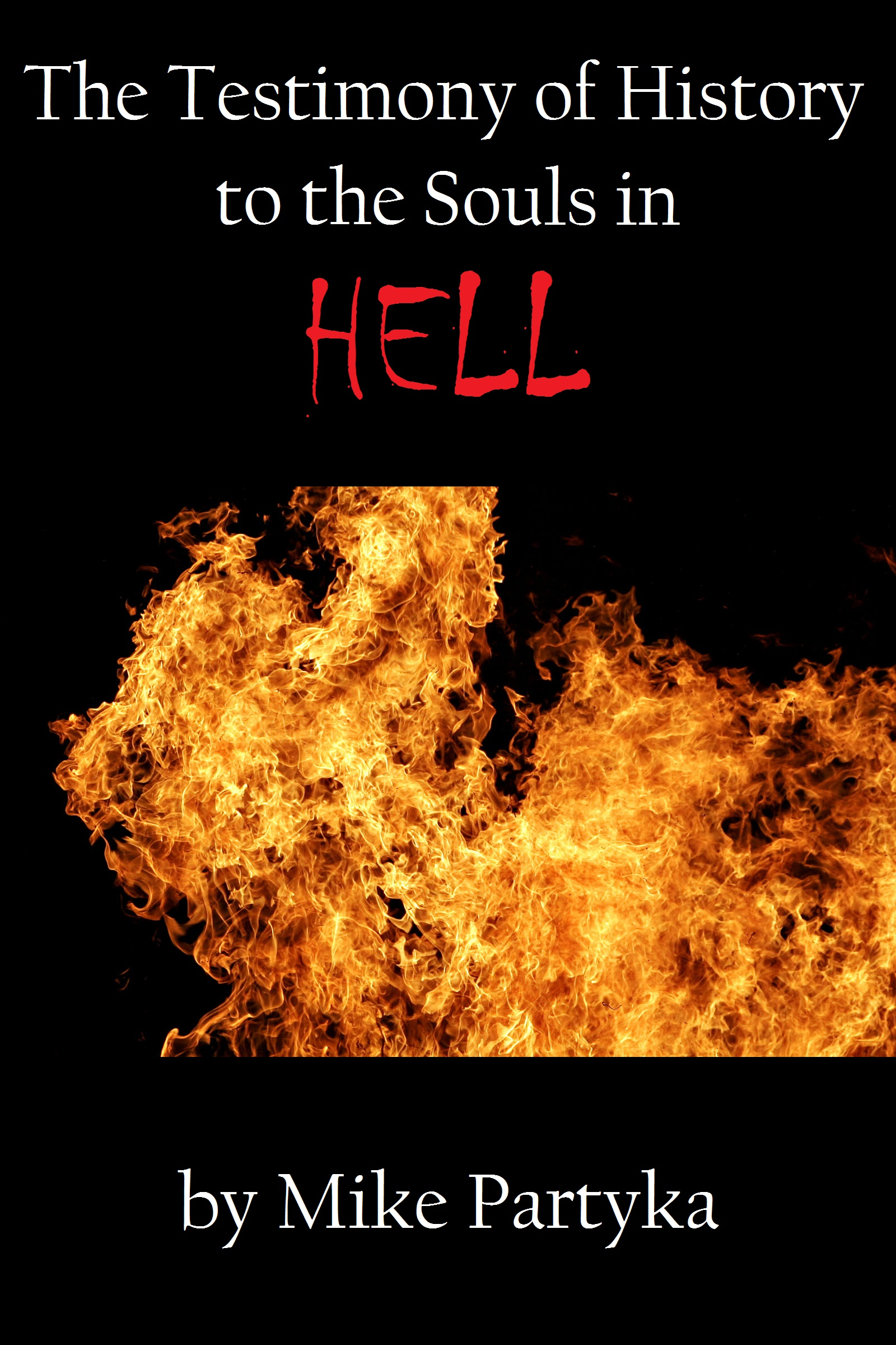 Smashwords The Testimony Of History To The Souls In Hell A Book
