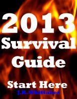 J. R. Whittaker - 2013 Survival Guide - Start Here