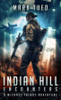 Indian Hill 1:  Encounters A Michael Talbot Adventure by Mark Tufo