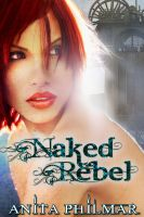 Anita Philmar - Naked Rebel