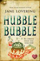 Jane Lovering - Hubble Bubble