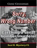 Gene Grossman - ...Sorry, Wrong Number: Suzie B. Mystery #1
