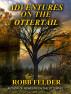 Adventures on the Ottertail by Robb Felder