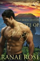 Ranae Rose - A Taste of Honey