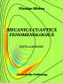 Mecanica cuantică fenomenologică by Nicolae Sfetcu