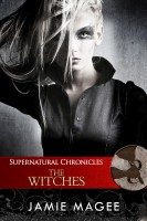 Jamie Magee - Supernatural Chronicles: The Witches