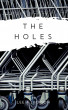 The Holes by Lee A Jackson