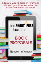 The Short Fuse Guide To Book Publishing Rights Short Fuse Guides 6
