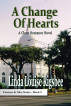 A Change Of Hearts by Linda Louise Rigsbee