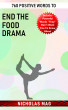 760 Positive Words to End the Food Drama by Nicholas Mag