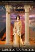 Cleopatra VII: Egypt's Last Pharaoh by Laurel A. Rockefeller