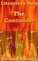 Students' Academy - Literature Help: The Contender