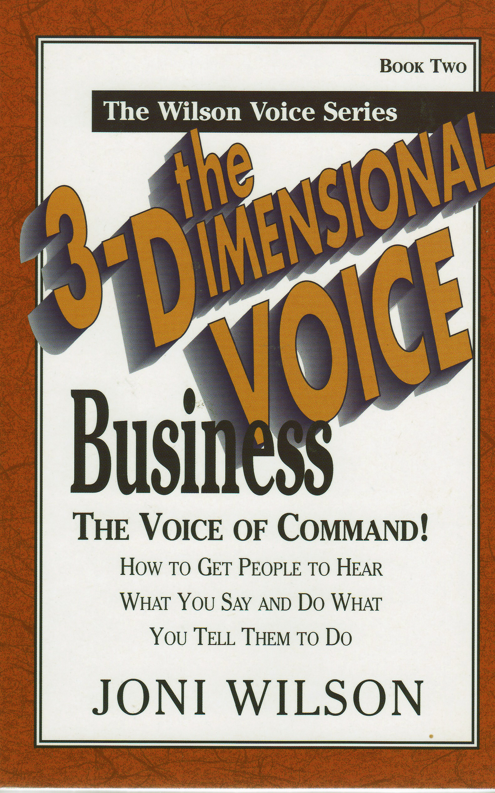 The 3-Dimensional Business Voice: The Voice of Command, an Ebook by Joni  Wilson