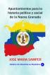 Apuntamientos para la historia política y social de la Nueva Granada by José María Samper