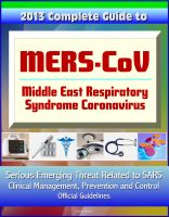 Progressive Management - 2013 Complete Guide to MERS-CoV, Middle East Respiratory Syndrome Coronavirus - Serious Emerging Threat Related to SARS, Clinical Management, Prevention and Control, Official Guidelines
