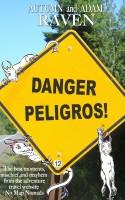 Autumn Raven & Adam Raven - Danger Peligros!