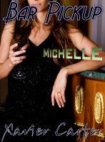 Bar Pickup - Michelle