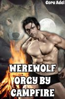 Cora Adel - Werewolf Orgy By Campfire