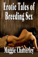Maggie Chatterley - Erotic Tales of Breeding Sex