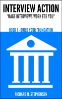 Richard N. Stephenson - Interview Action: Build Your Foundation [Book 1]