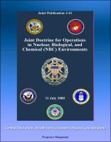 Progressive Management - Joint Doctrine for Operations in Nuclear, Biological, and Chemical (NBC) Environments (Joint Publication 3-11) - Combat Operations, Health Service Support, Hazard Considerations