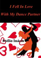 Cover for 'I Fell In Love With My Dance Partner'