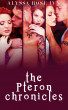 The Pteron Chronicles by Alyssa Rose Ivy