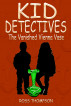 Kid Detectives...The Vanished Vienna Vase by Ross Thompson