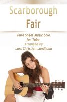 Pure Sheet Music - Scarborough Fair Pure Sheet Music Solo for Tuba, Arranged by Lars Christian Lundholm